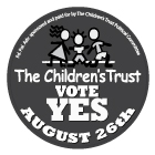 Children's Trust Political Action Committee, 2008 Re-Authorization Campaign